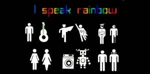 I speak rainbow