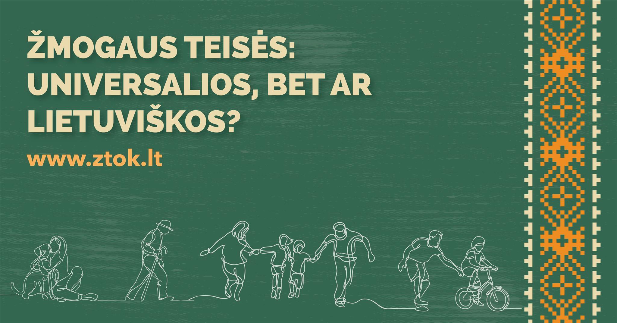 """Seminaras-diskusija """"Žmogaus teisės: universalios, bet ar lietuviškos?"""""""