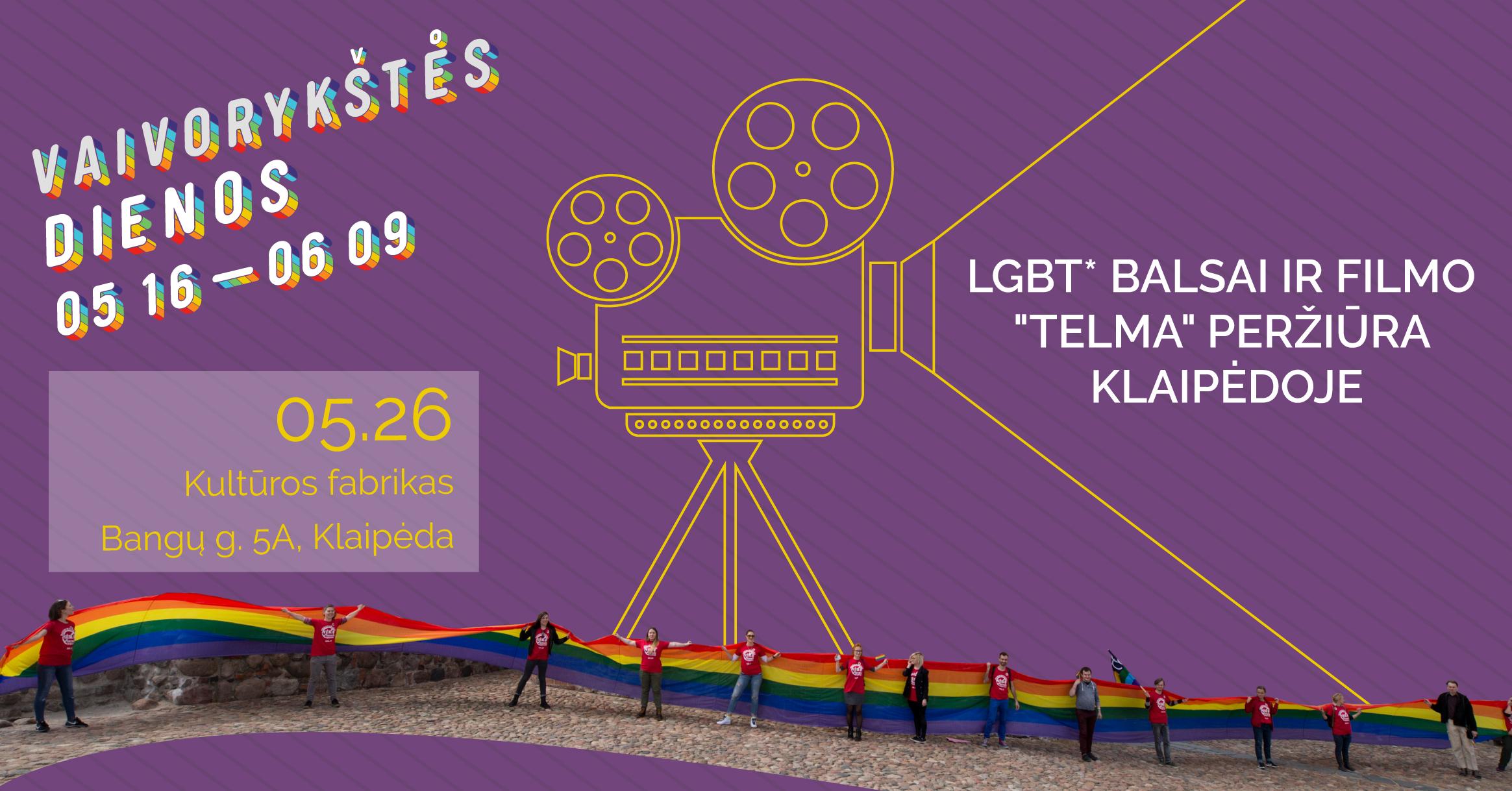 """""""LGBT* BALSAI"""" IR FILMO """"TELMA"""" PERŽIŪRA KLAIPĖDOJE"""
