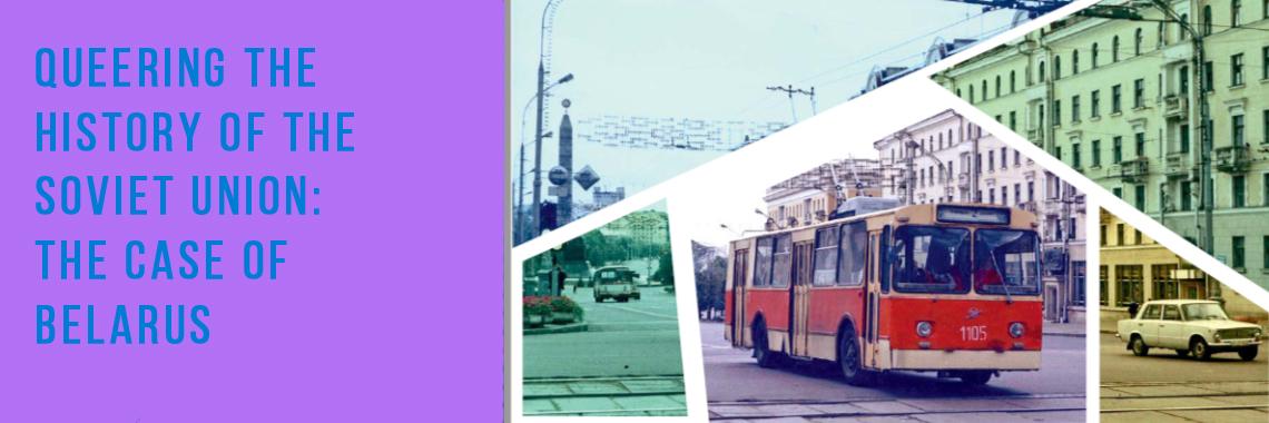 Queer Sovietų Sąjungos istorijoje - Baltarusijos atvejis